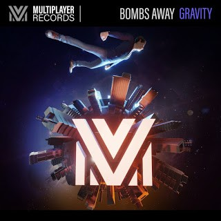 Bombs Away Gravity Original Mix